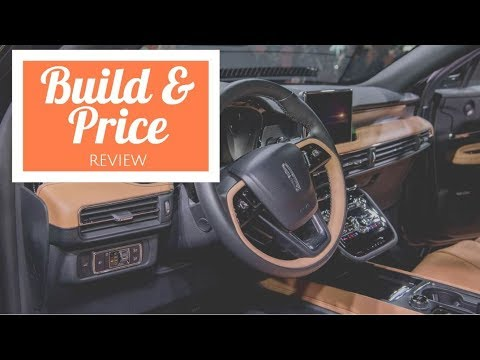 2020 Lincoln Corsair Reserve - Build & Price Review: Specs, Interior, Features, Availability, Cost