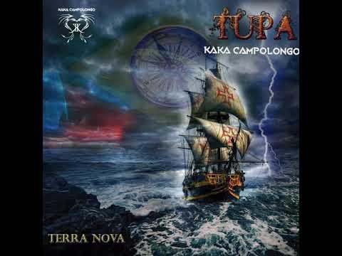 Tupã (Fé) - Kaká Campolongo [Tupã, Terra Nova EP]