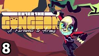 Enter the Gungeon (Revisited) - Pride (8/?)