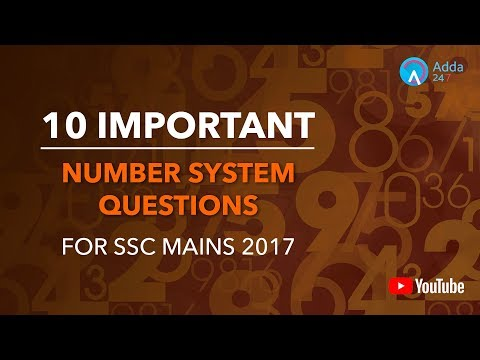 10 Important Number System Questions For SSC MAINS 2017 | Maths