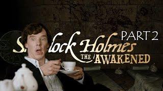 Шерлок Холмс и секрет Ктулху - Опиум для народа. Часть 2