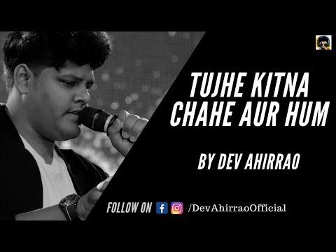 tujhe-kitna-chahe-aur-hum-by-dev-ahirrao