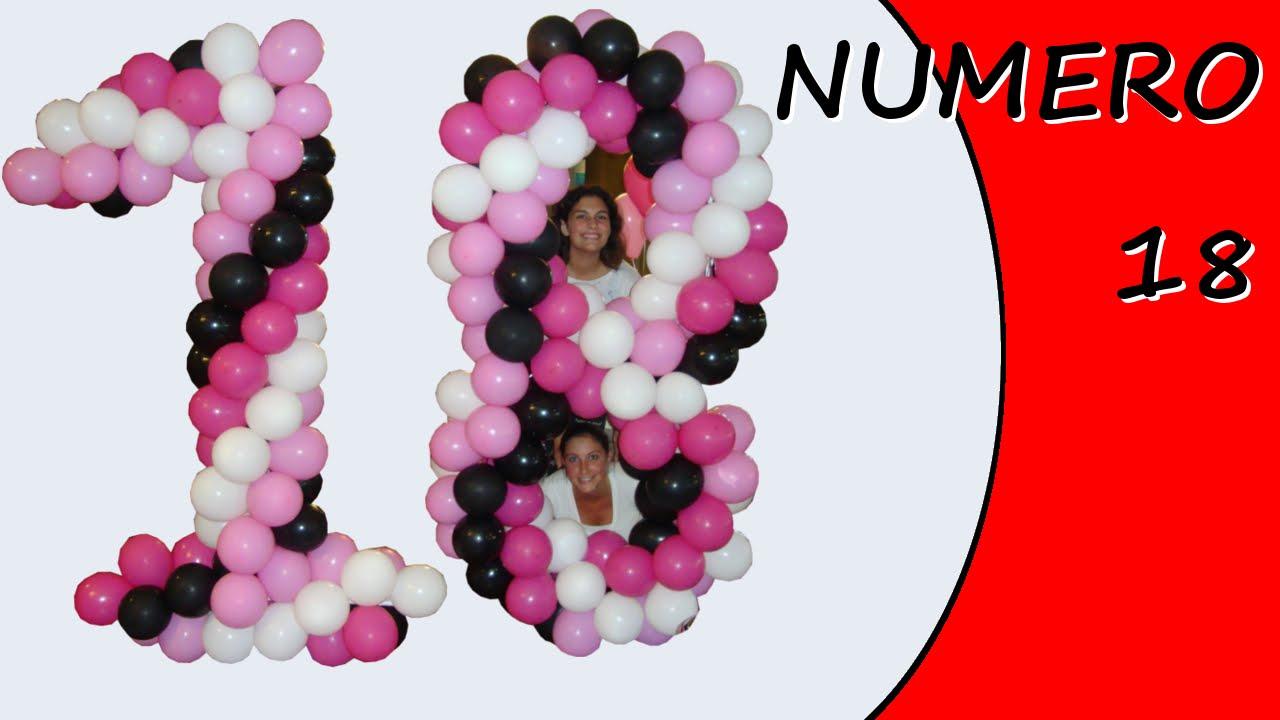 spesso Numero 18 con palloncini - Addobbo Festa Compleanno - YouTube ZW63
