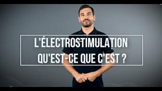 Formation Module 1 - Fonctionnement et bénéfice de l'électrostimulation