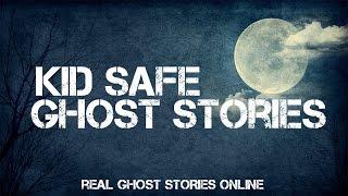 Kid Safe Ghost Stories