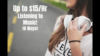 How to Make Up to $15 per Hour Listening to Music (6 Ways)