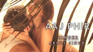 Aaj Phir (Lyrics): Arijit Singh, Samira Koppikar || Arko, Aziz Qaisi || Hate Story2