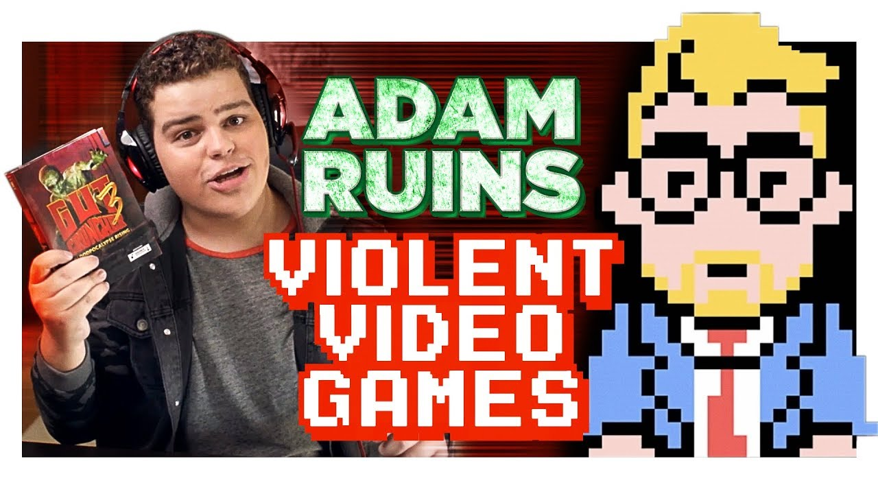 The Truth About Video Games And Violence Adam Ruins