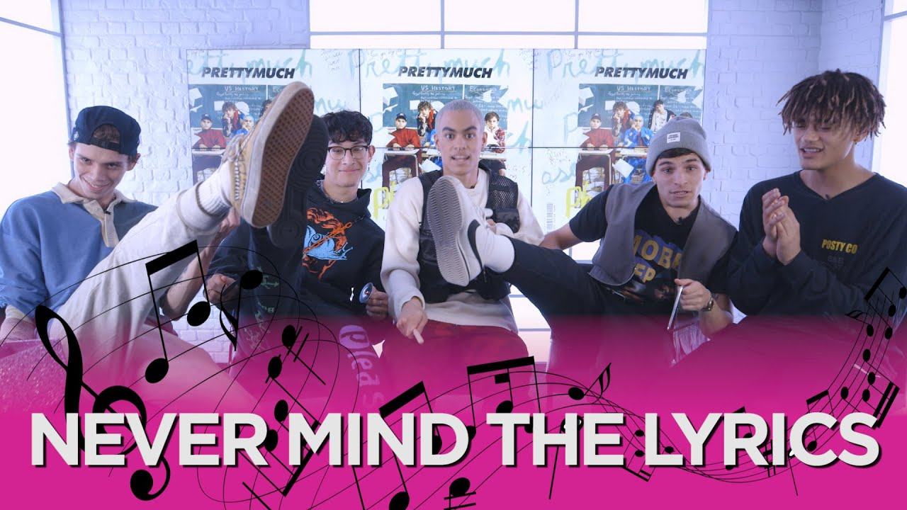 PRETTYMUCH sing-a-long to One Direction, 5SOS & the Jonas Brothers: ''Never  Mind The Lyrics'