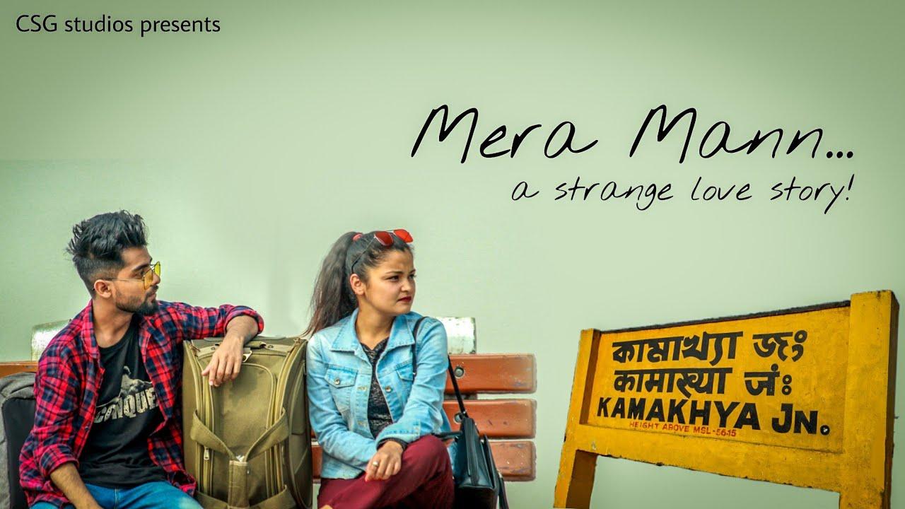 Mera Mann.. Two Stranger.. One Strange Love Story || Inja The Ninja || Sonia Karki || CSG