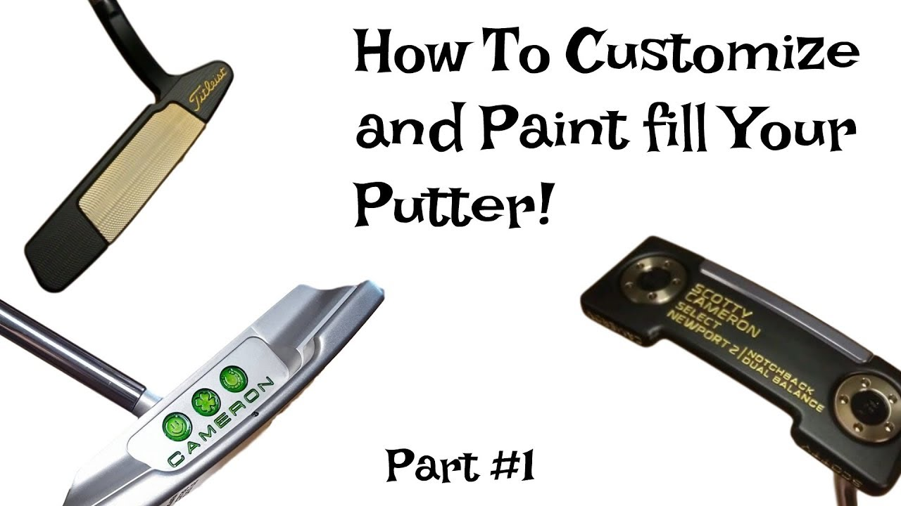 How To Restore And Customize Your Putter (Part 1)
