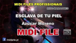 ♬ Midi file  - ESCLAVA DE TU PIEL - Azucar Moreno