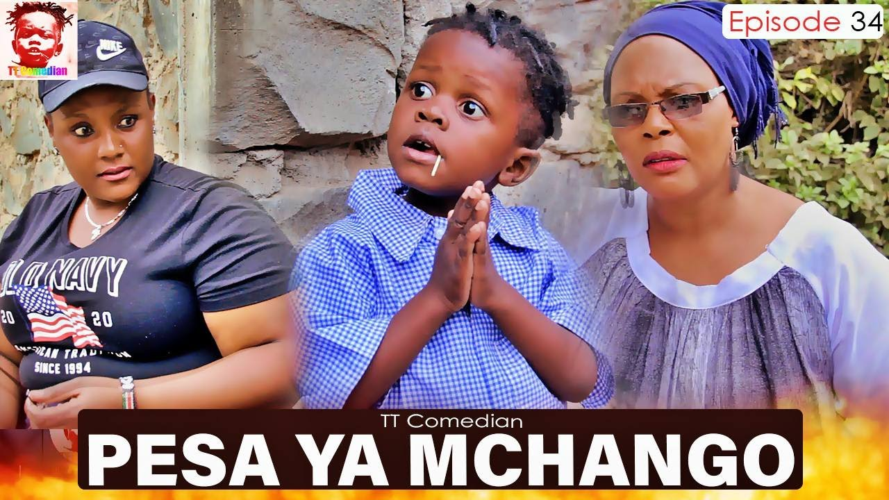 Download TT Comedian PESA YA MCHANGO Episode 34