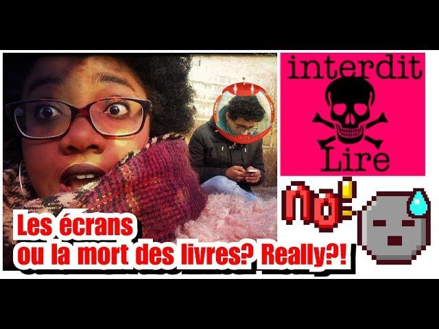 [Vlog #7] Les écrans ou la mort des livres? Really!? [INTERVIEW]