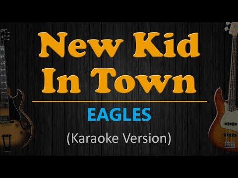 EAGLES - New Kid in Town (Karaoke Version)