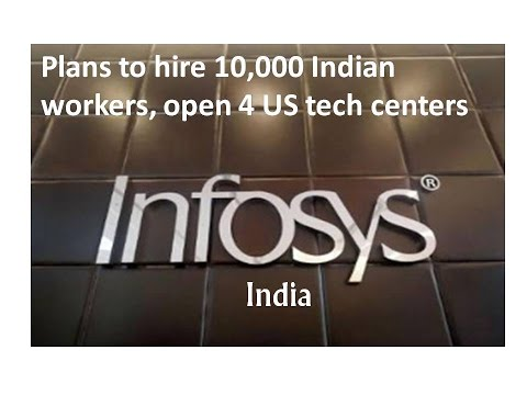 Infosys plans to hire 10,000 American workers, open 4 US tech centers