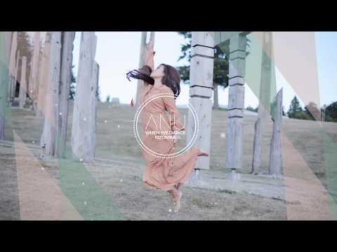 ANU  – When We Dance Kizomba (Official Audio)
