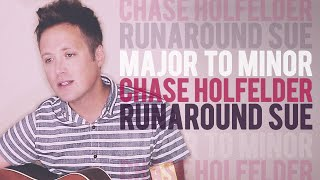 "Major to Minor: ""Runaround Sue"" by Chase Holfelder"