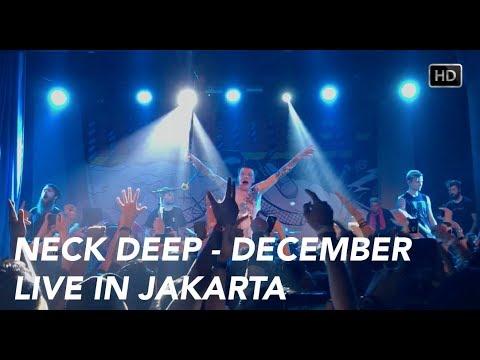 Neck Deep - December (Live in Jakarta) HD