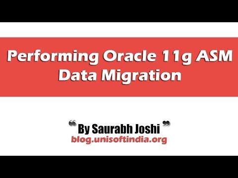 Performing Oracle 11g ASM Data Migration