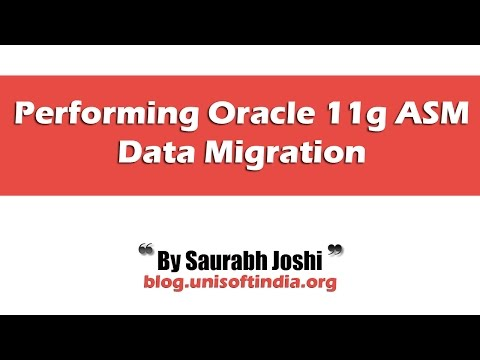 Performing Oracle 11g ASM Data Migration