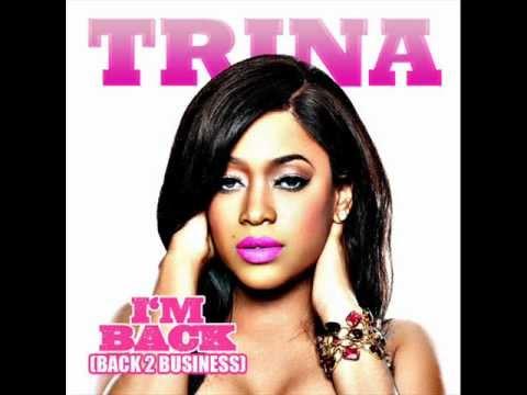 Trina- I'm Back(Back 2 Business)