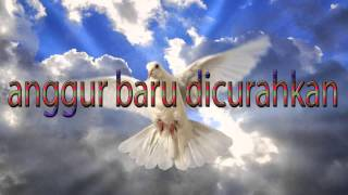 Lagu Rohani Kristen - anggur baru dicurahkan