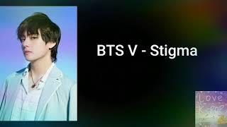 BTS V - Stigma _ Lyrics