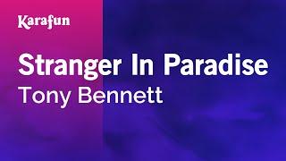 Karaoke Stranger In Paradise - Tony Bennett *