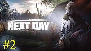 Next Day: Survival ► Постапокалипсис ► №2 (стрим)