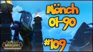 WoW MoP Level 01-90, Ep.:109 - Mooni vs. Sha!