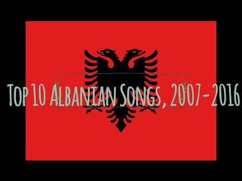 My top 10 Albanian Songs in Eurovision,2007-2016
