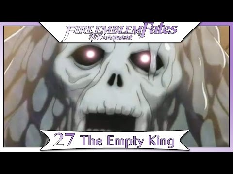 Fire Emblem Fates Conquest - Part 38 | Chapter 27 - The Empty King! [Non-DLC English Walkthrough]