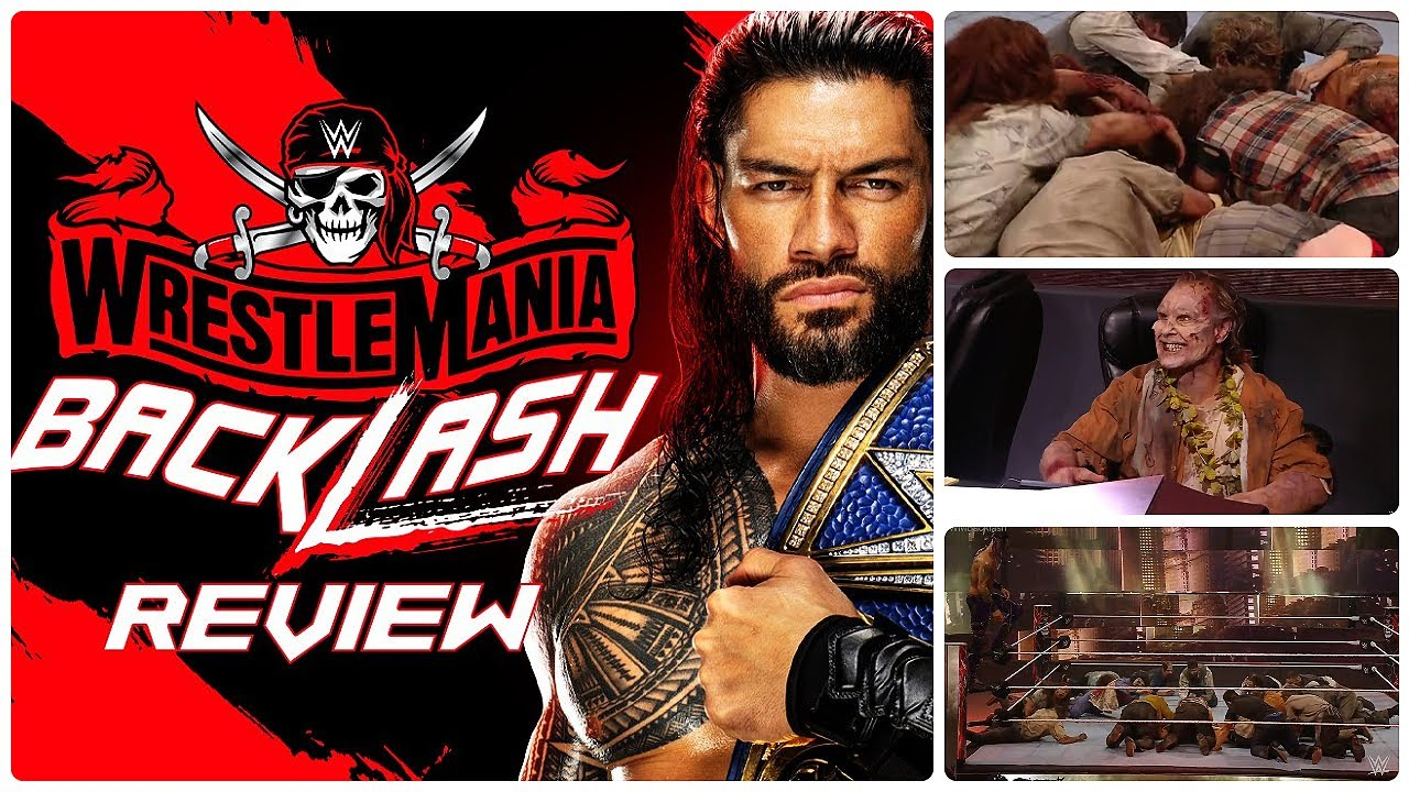 WWE WrestleMania Backlash 2021 Results: Winners, Grades ...