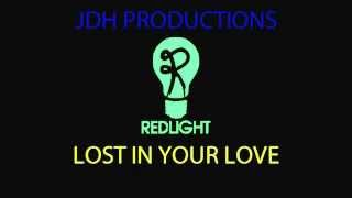 Redlight Lost In Your Love