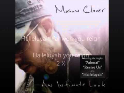 Halleluyah-Mason Clover W/ Lyrics