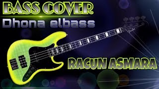 Racun Asmara - Bass Cover