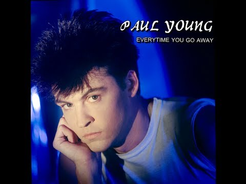 Everytime You Go Away (Extended Version) - Paul Young