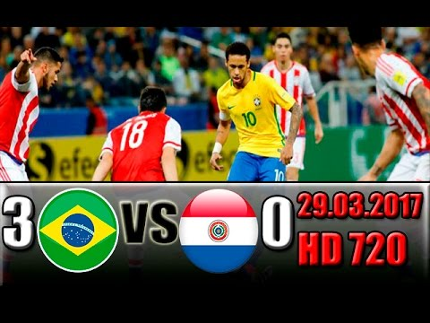 Download Brazil 3 - 0 Paraguay  All Goals and Highlights !!! World Cup - Qualification  29.03.2017 HD