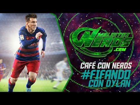 Café Con Nerds - Episodio 05: Fifando con Dylan
