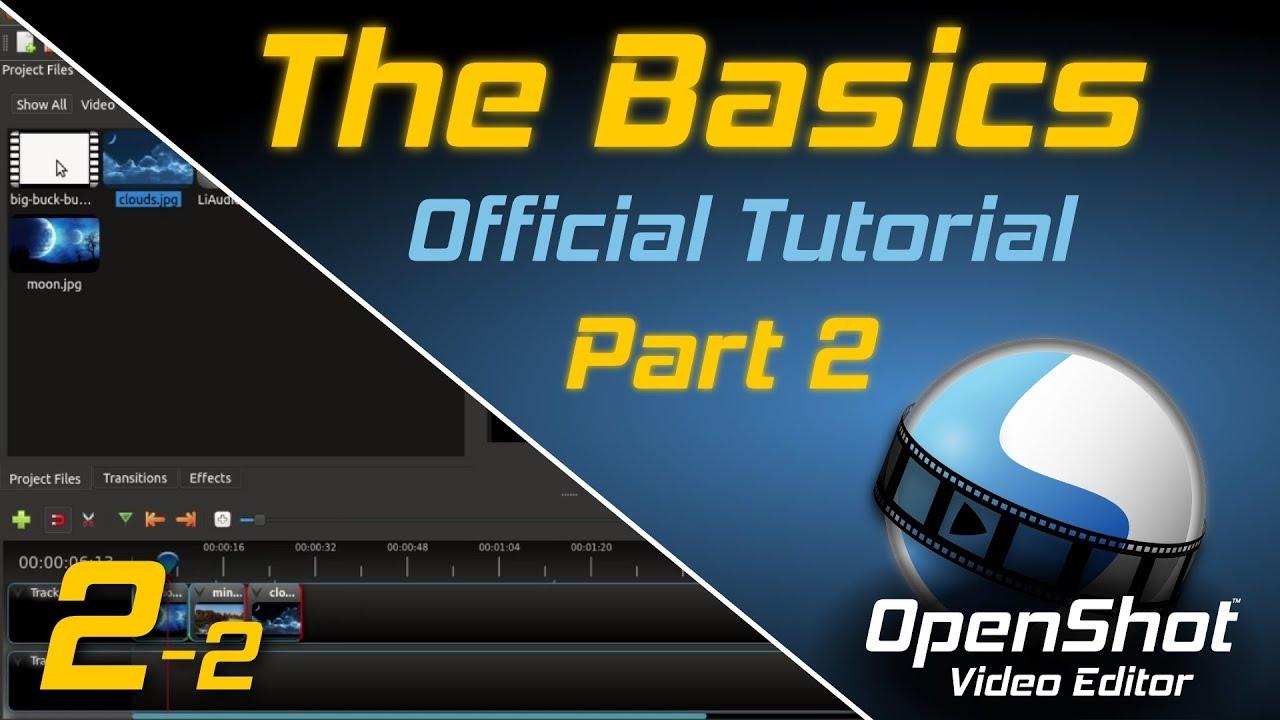 13995d8c69 The Basics (Part 2)   OpenShot Video Editor Tutorial - YouTube