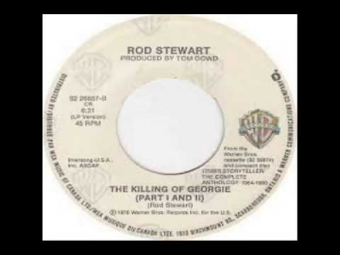 Rod Stewart - The Killing Of Georgie (1976)