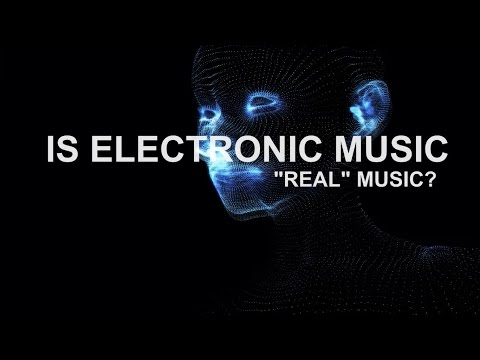 Is Electronic Music