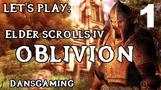 Let's Play Elder Scrolls IV: Oblivion - Part 1 - Dansgaming | Gameplay - Walkthrough - PC Modded