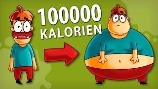 Was ist, wenn Sie 100000 Kalorien essen?