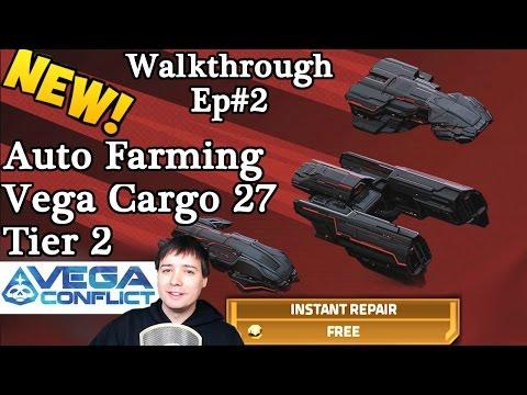 vega-conflict-new-auto-fleet-tutorial:-tier-2-(27-cargo)