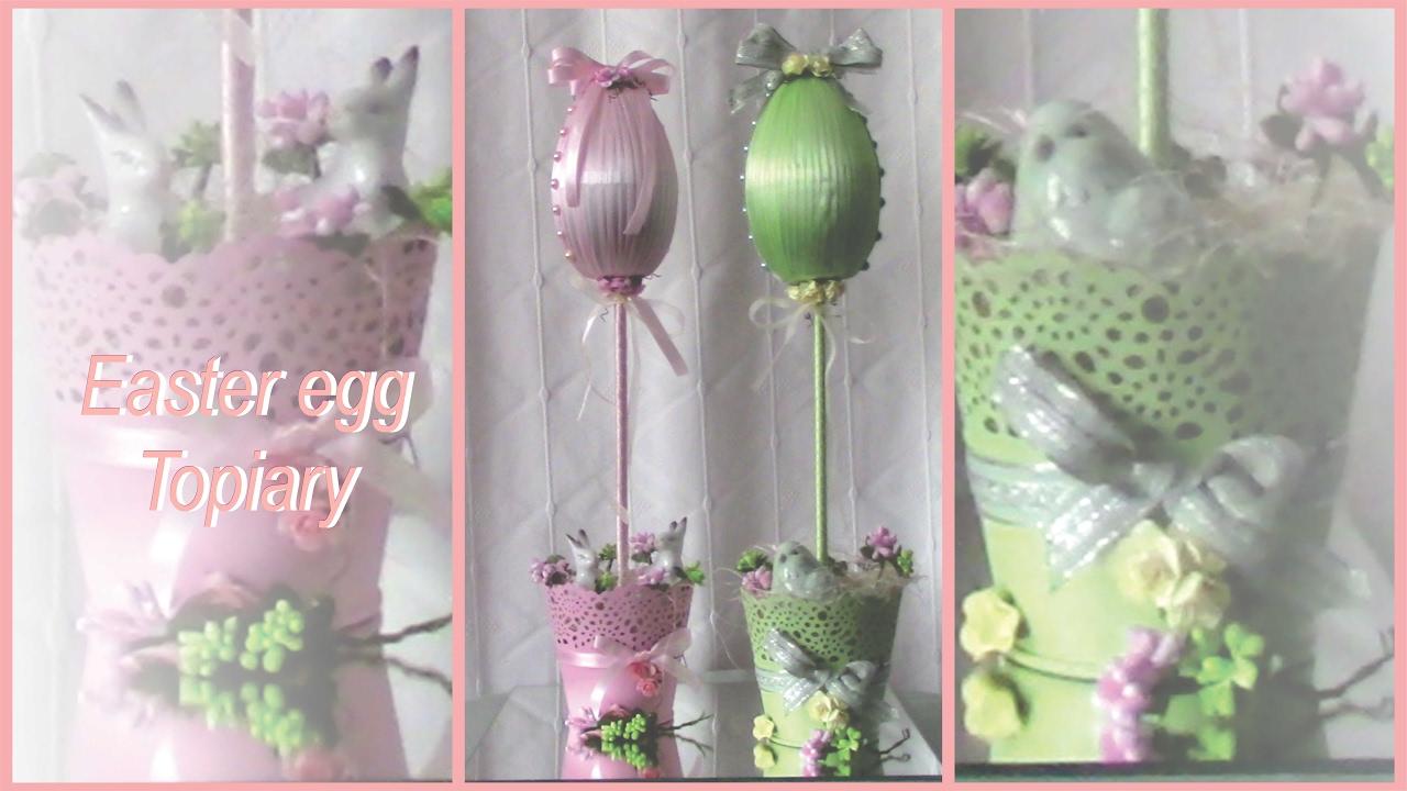 Easter Egg Topiary | Shabby Chic - YouTube