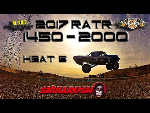 2017 SNORE/MORE Rage at the River 1450's 2000's and 6100's Heat 5 Desert Racing Trucks RATR
