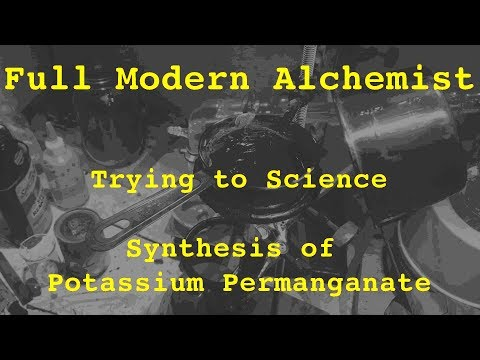 Trying To Science - Episode 05 (Synthesis Of Potassium Permanganate)