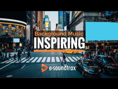 Inspiring Background Music For Presentations & Videos